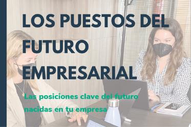 los puestos del futuro empresarial
